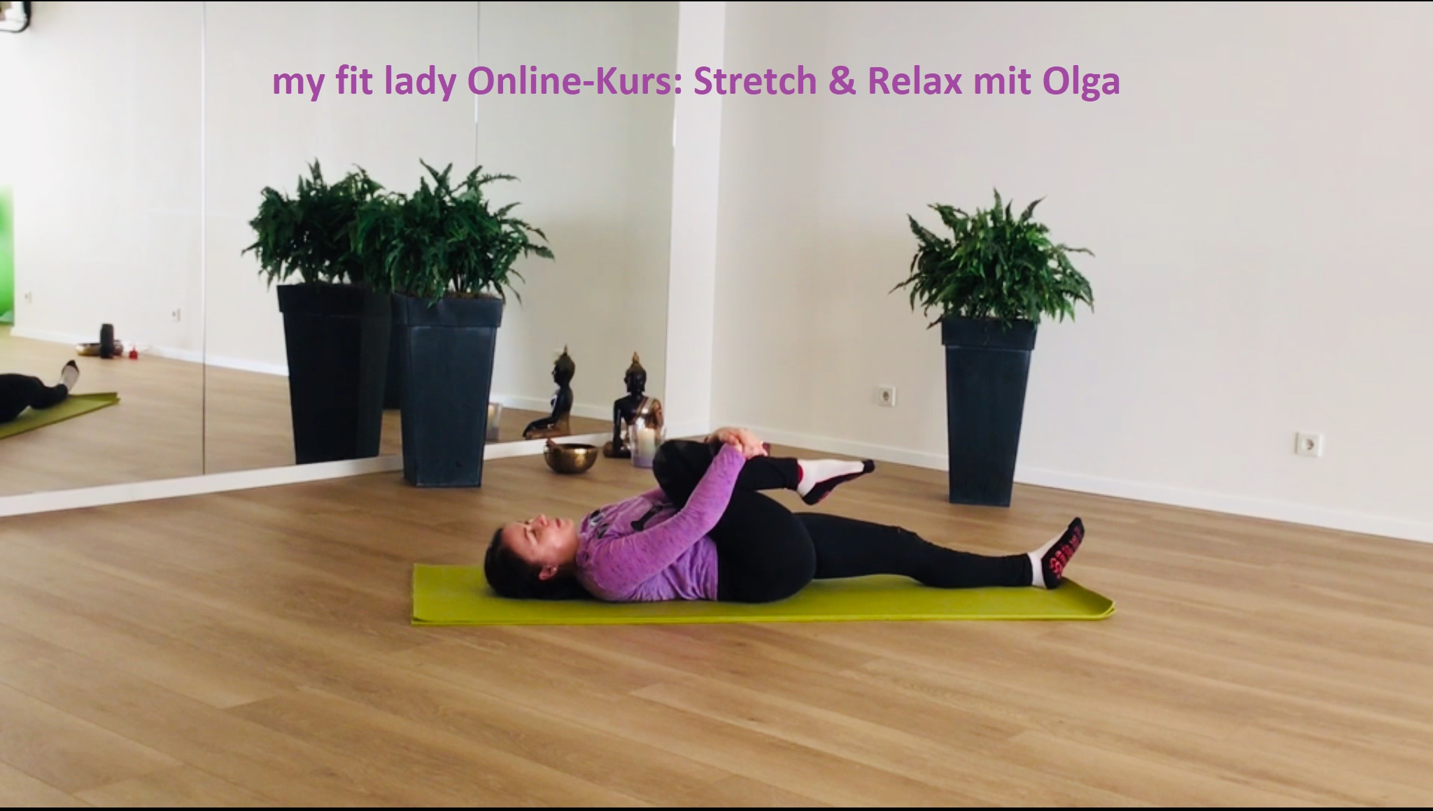 my fit lady, Stretch & Relax mit Olga